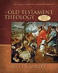 An Old Testament Theology: An Exegeti...