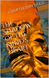 The Shadow of the Mind's Heart