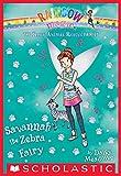 The Baby Animal Rescue Fairies #4: Savannah the Zebra Fairy