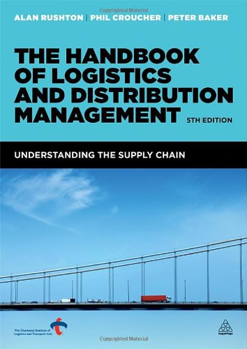 The Handbook Of Logistics And Distribution Management: Understanding The Supply Chain front-524770