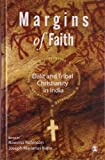 img - for Margins of Faith: Dalit and Tribal Christianity in India book / textbook / text book