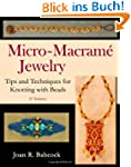 Micro-Macram� Jewelry: Tips and Techn...