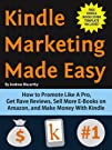 Kindle Marketing Made Easy: How to...