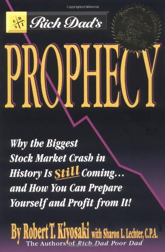 Kiyosaki Robert,Lechter Sharon, Rich Dad's Prophecy