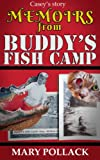 img - for Memoirs from Buddy's Fish Camp: Casey's Story book / textbook / text book
