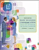 img - for Basic Business Communication: Skills For Empowering the Internet Generation w/Student CD, B-Comm Skill Booster, and PowerWeb book / textbook / text book