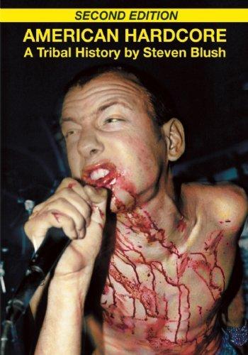 American Hardcore by Steven Blush (18-Nov-2010) Paperback