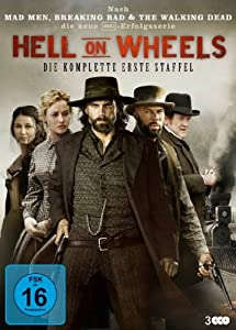 Hell on Wheels - Die komplette erste Staffel [3 DVDs]