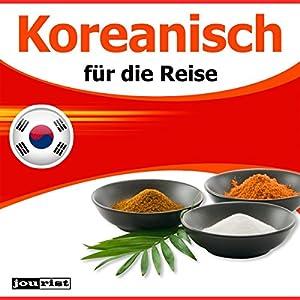 Koreanisch für die Reise Hörbuch
