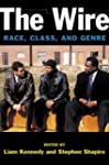 The Wire: Race, Class, and Genre (Cla...