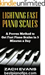 Lightning Fast Piano Scales: A Proven...