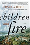 Children and Fire: A Novel (Burgdorf Cycle Book 4)