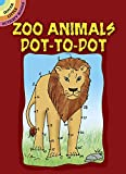 img - for Zoo Animals Dot-to-Dot (Dover Little Activity Books) book / textbook / text book