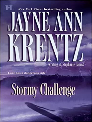 Stormy Challenge by Jayne Ann Krentz, Stephanie James