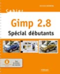 Gimp 2.8 - Sp�cial d�butants