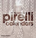 The New Complete Pirelli Calendars