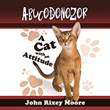 Abucodonozor (       UNABRIDGED) by John Rixey Moore Narrated by Jerry Zimmerman