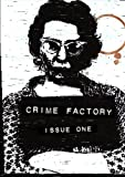 img - for Crime Factory Issue 1 (Volume 2) book / textbook / text book
