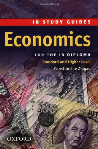 IB Study Guide: Economics: Study Guide Standard and Higher (Ib Study Guides)