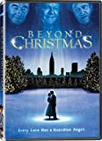 Beyond Christmas - IN COLOR! Also Includes the Restored Black-and-White Version!