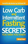 Low Carb and Intermittent Fasting Die...