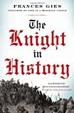The Knight in History (0060914130) by Frances Gies