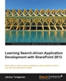 Johnny Tordgeman Learning Search-Driven Application Development with SharePoint 2013