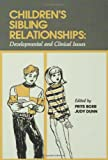 Children's Sibling Relationships: Developmental and Clinical Issues (0805811079) by Frits BOER