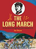 The Long March: The True History of Communist China