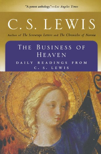 The Business of Heaven: Daily Readings from C. S. Lewis (Cs Lewis And Catholicism compare prices)