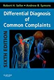 Differential Diagnosis of Common Complaints: with STUDENT CONSULT Online Access, 6e (Differential Diagnosis of Common Complaints (Seller))