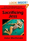 Sacrificing Jess (erotic novellete)