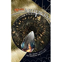 Artifacts Cycle I: A Magic: The Gathering Omnibus by Jeff Grubb and J. Robert King