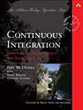img - for Continuous Integration: Improving Software Quality and Reducing Risk (Martin Fowler Signature Books) by Paul M. Duvall ( 2007 ) Paperback book / textbook / text book