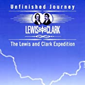 Unfinished Journey: The Lewis and Clark Expedition | []