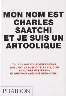 Mon nom est Charles Saatchi et je suis un artcoolique par Saatchi