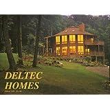 Deltec Homes ~ Deltec Homes