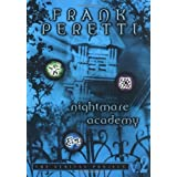 Nightmare Academy (The Veritas Project Book 2) ~ Frank Peretti