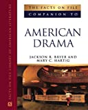 The Facts on File Companion to American Drama (Facts on File Library of American Literature)