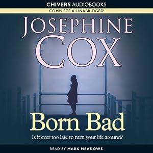 Born Bad | [Josephine Cox]