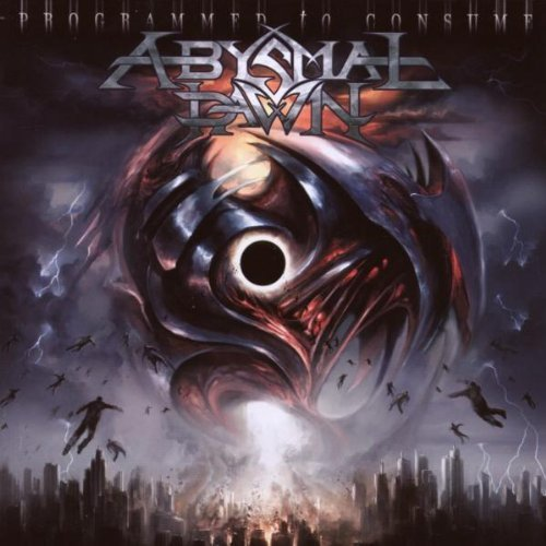 Programmed to Consume by Abysmal Dawn (2008) Audio CD