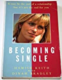 img - for Becoming Single: How to Survive When a Relationship Ends book / textbook / text book