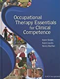 img - for Occupational Therapy Essentials for Clinical Competence   [OCCUPATIONAL THERAPY ESSENTIAL] [Hardcover] book / textbook / text book