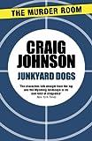Junkyard Dogs (Walt Longmire Book 6)