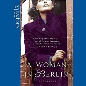 A Woman in Berlin | [Hannelore Marek]