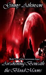 Awakening Beneath the Blood Moons (Lumenessa Saga)