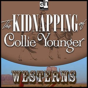 The Kidnapping of Collie Younger Audiobook