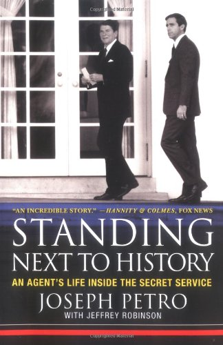 Standing Next to History: An Agent's Life Inside the Secret Service (The Secret Life Of John Paul Ii compare prices)