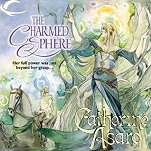 The Charmed Sphere: Lost Continent, Book 1 | [Catherine Asaro]