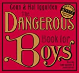 Conn Iggulden The Dangerous Book for Boys